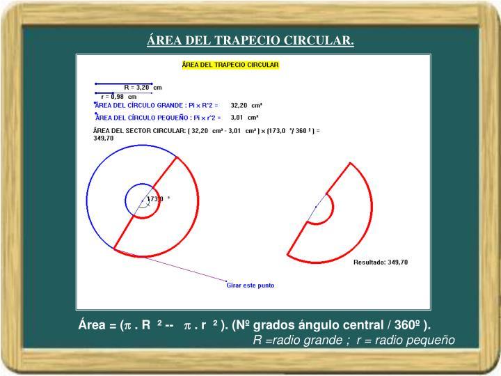 ÁREA DEL TRAPECIO CIRCULAR.