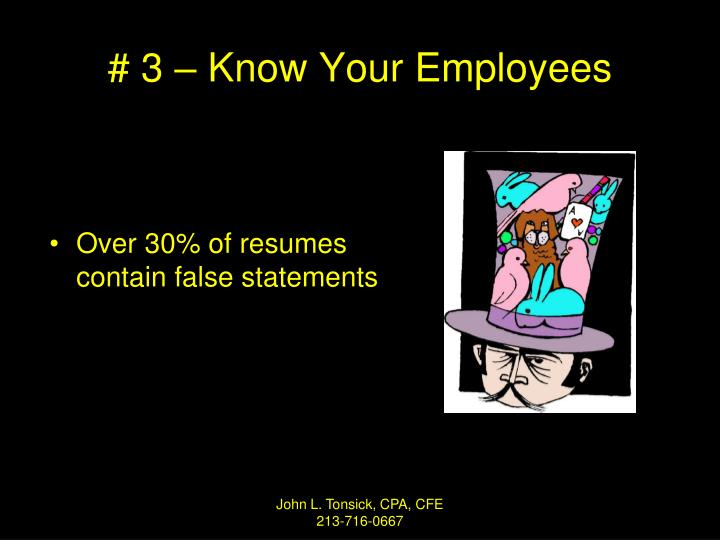 # 3 – Know Your Employees