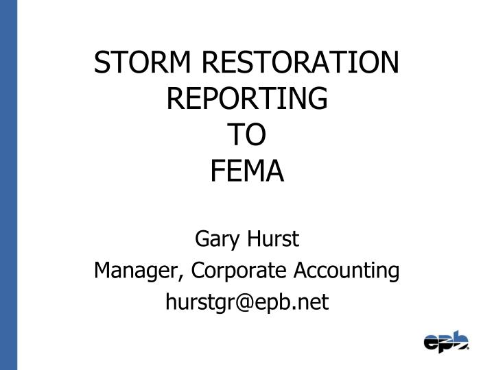 storm restoration reporting to fema n.