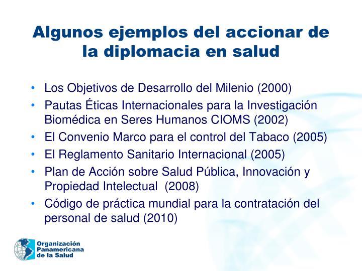 Algunos ejemplos del accionar de la diplomacia en salud