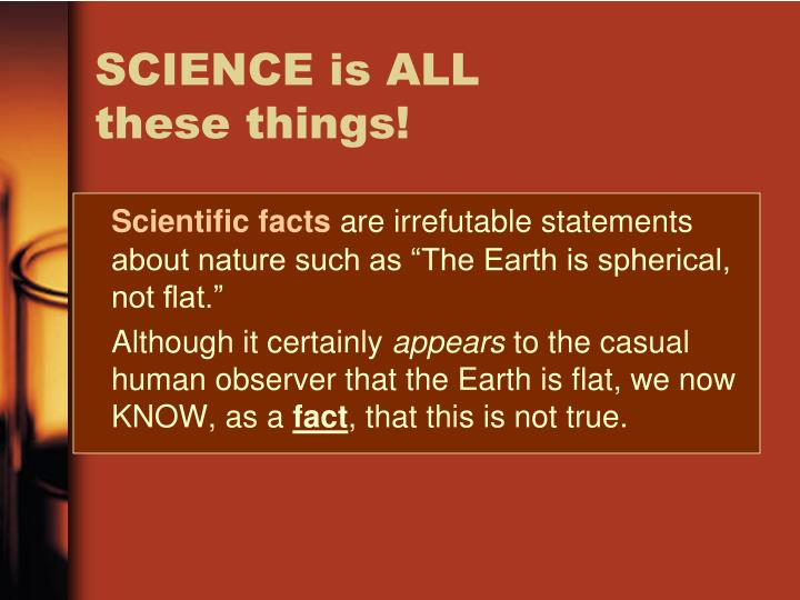 Science is all these things