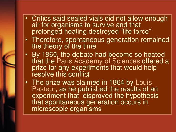 """Critics said sealed vials did not allow enough air for organisms to survive and that prolonged heating destroyed """"life force"""""""