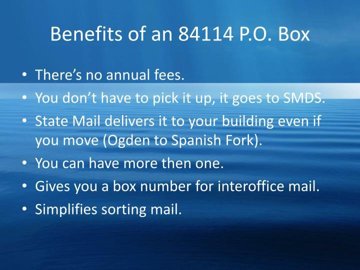 Benefits of an 84114 P.O. Box