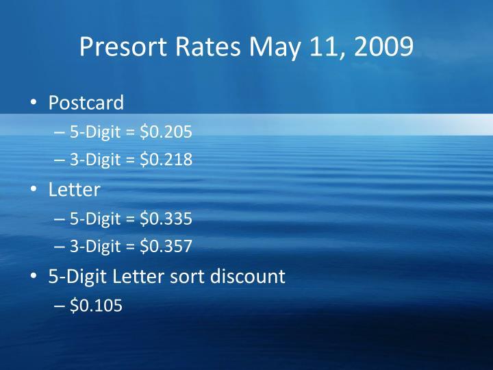 Presort Rates May 11, 2009