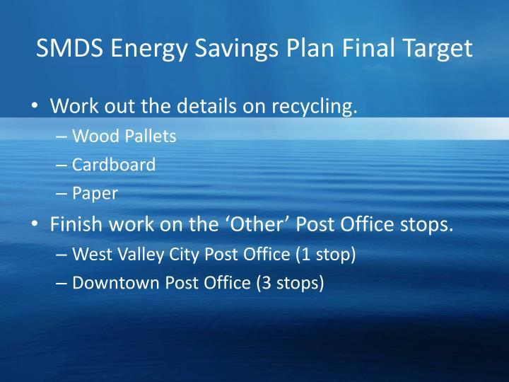 SMDS Energy Savings Plan Final Target
