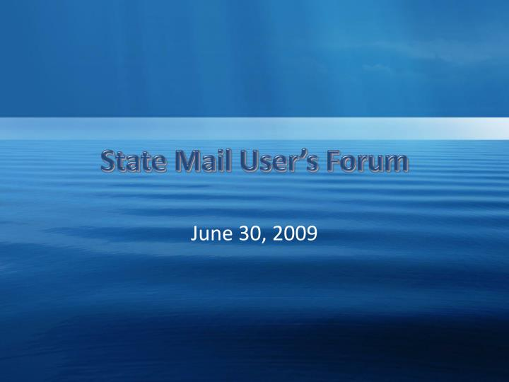 State mail user s forum