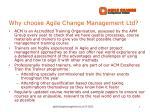 why choose agile change management ltd