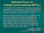 national forum on college level learning nfcll