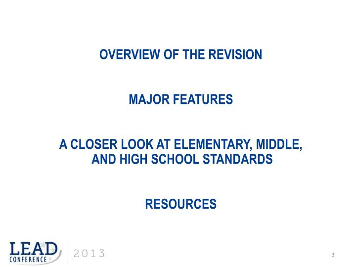 Overview of the Revision