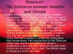 research the difference between weather and climate