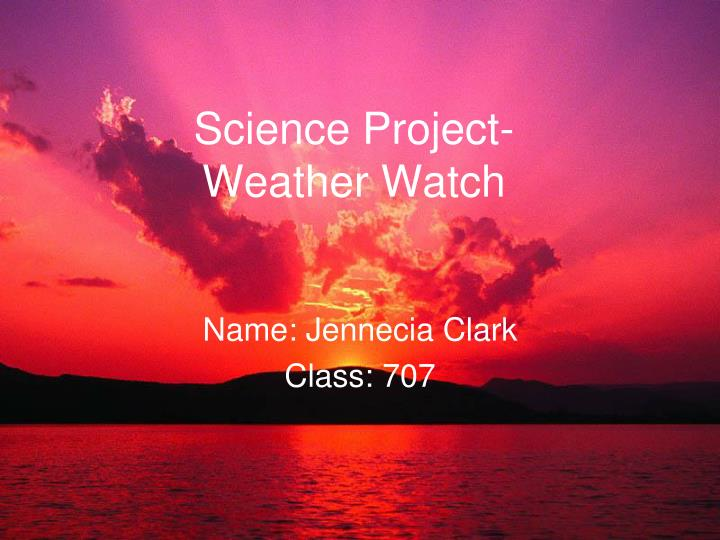 science project weather watch n.