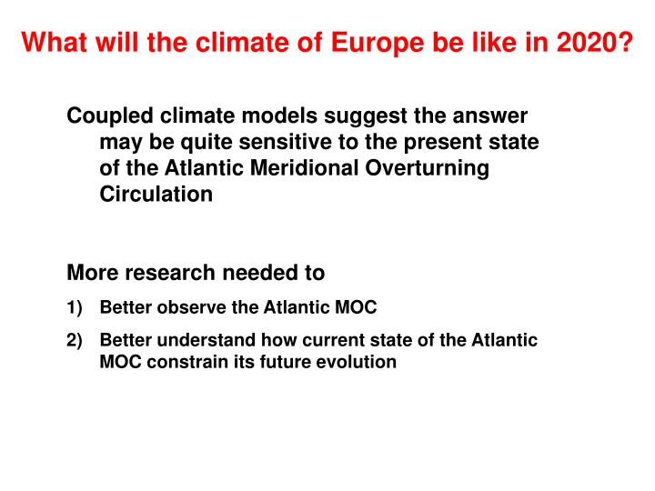 What will the climate of Europe be like in 2020?
