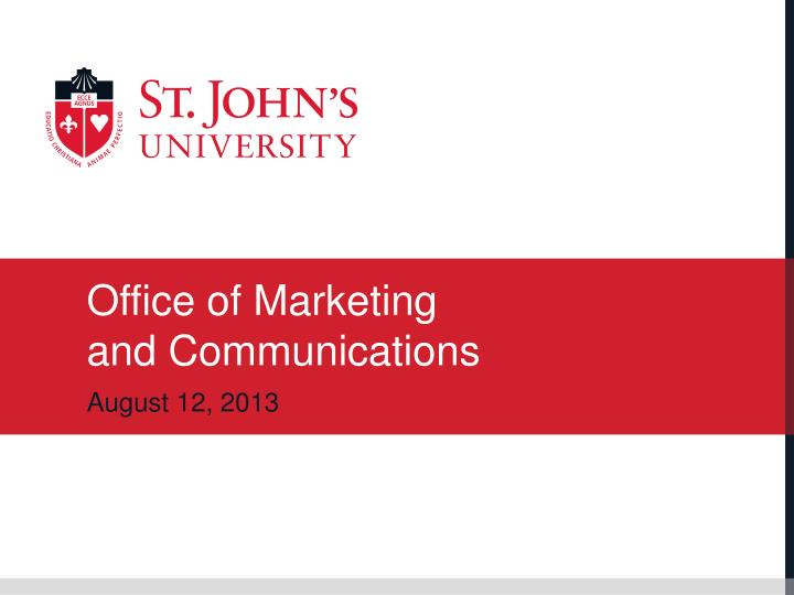 Office of marketing and communications