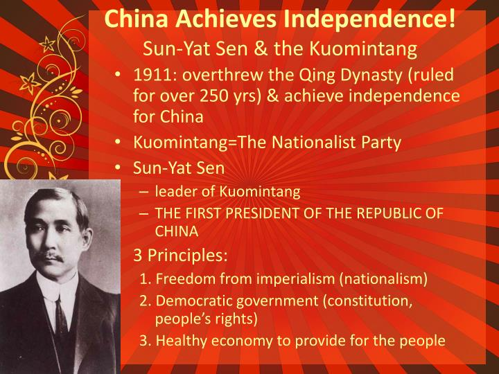China achieves independence sun yat sen the kuomintang