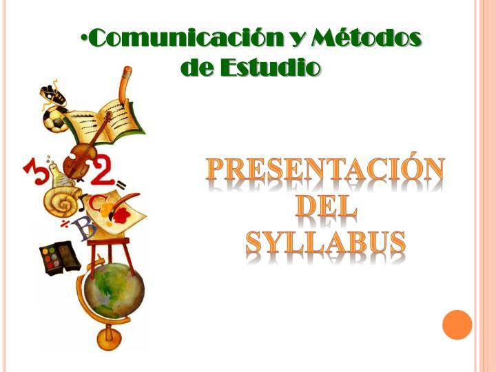 Comunicación y Métodos