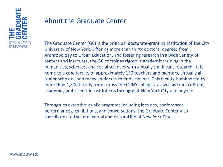 About the graduate center