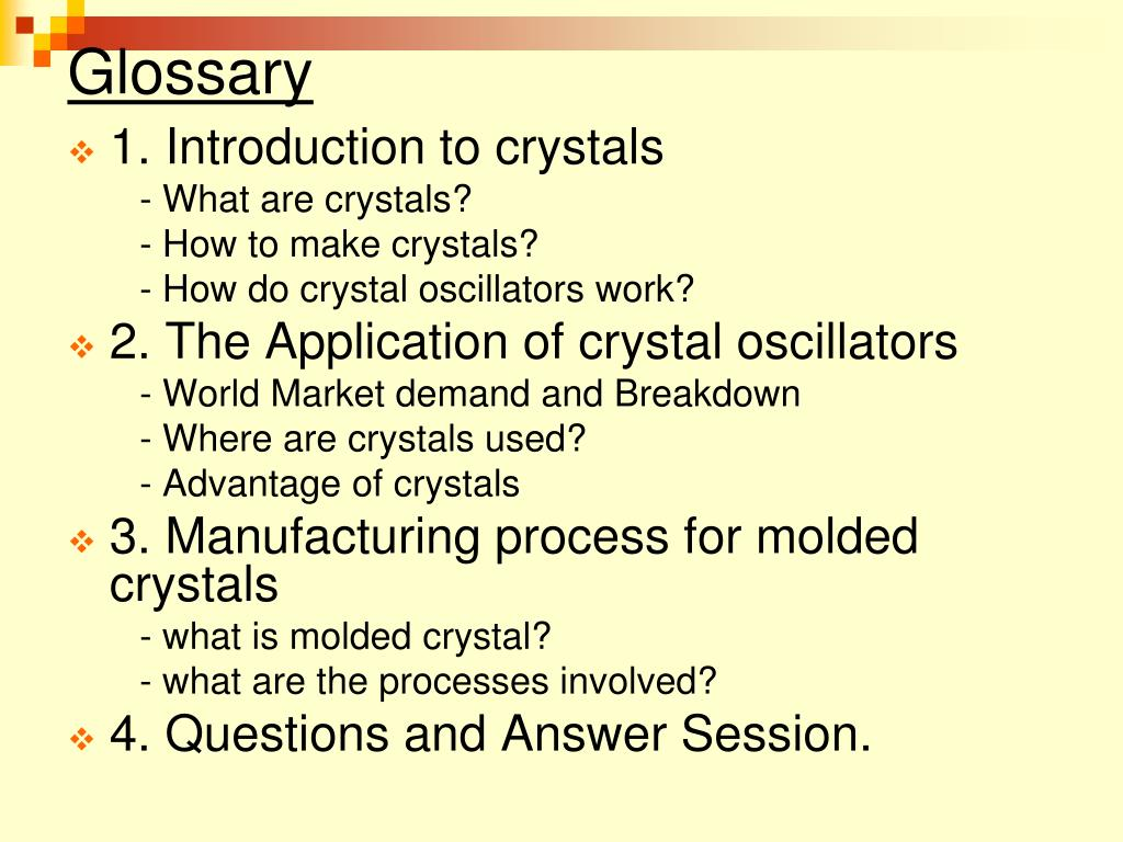 PPT - An Introduction to crystal and Technical know how for MC