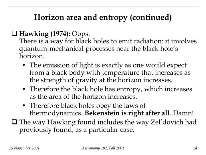 Horizon area and entropy (continued)