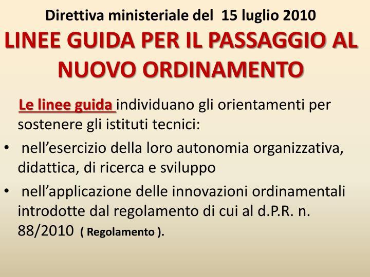 Direttiva ministeriale del  15 luglio 2010