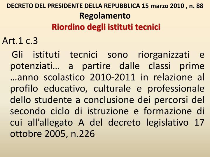 DECRETO DEL PRESIDENTE DELLA REPUBBLICA 15 marzo 2010 , n. 88