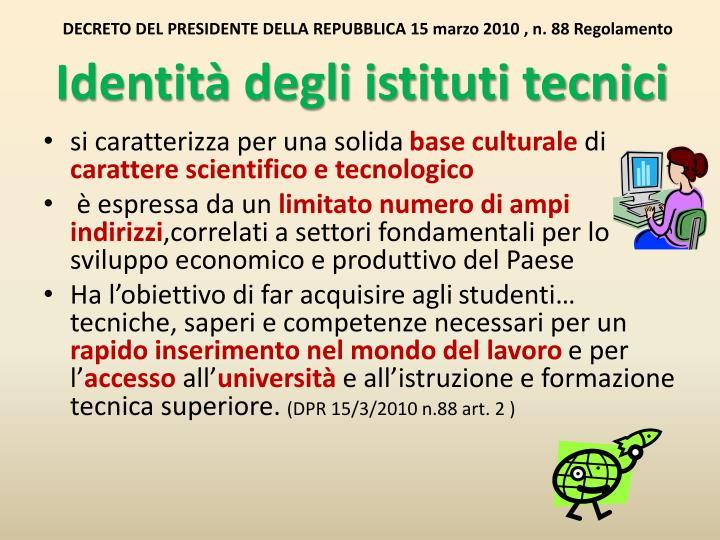 DECRETO DEL PRESIDENTE DELLA REPUBBLICA 15 marzo 2010 , n.