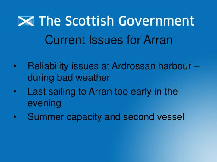 Current Issues for Arran