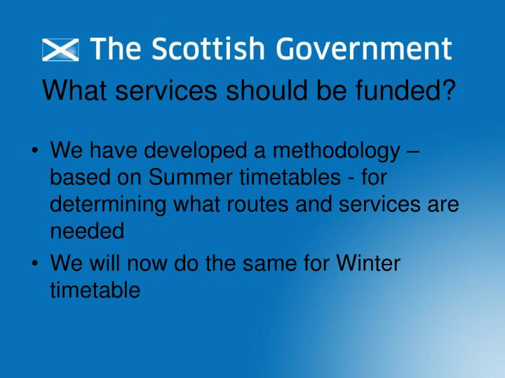 What services should be funded?