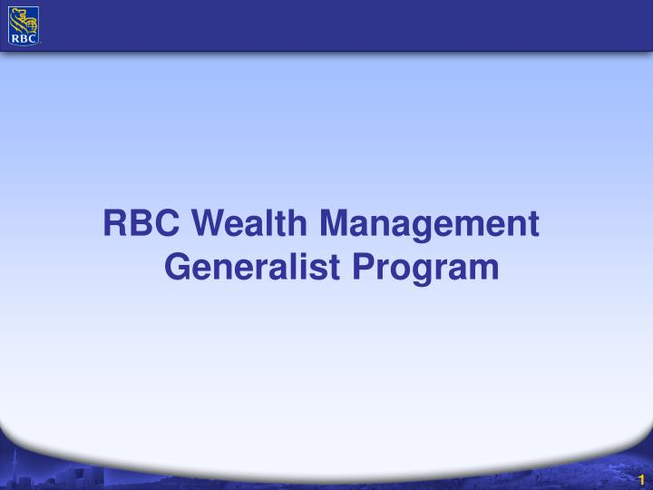 RBC Wealth Management Generalist Program