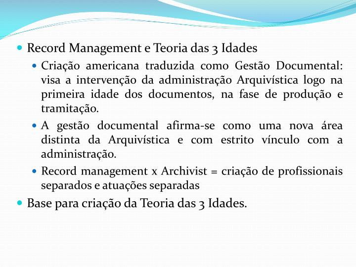 Record Management e Teoria das 3 Idades