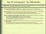key 76 a turning point the 1968 election