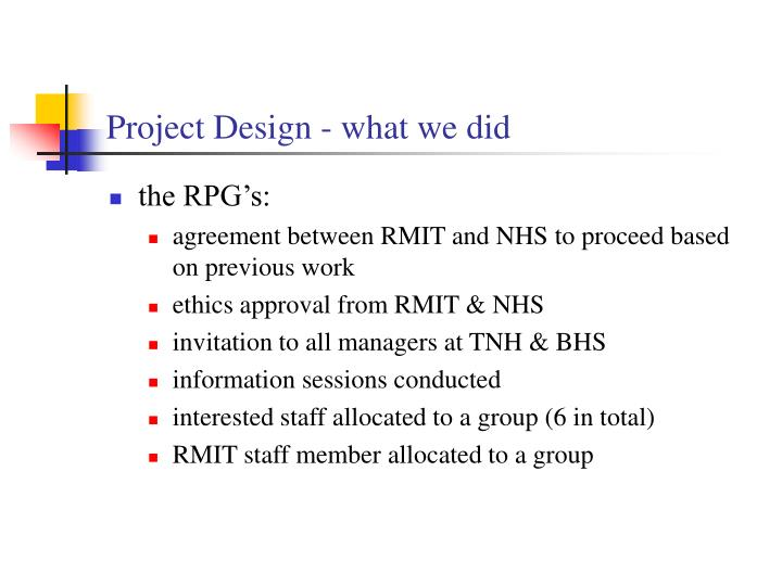 Project Design - what we did