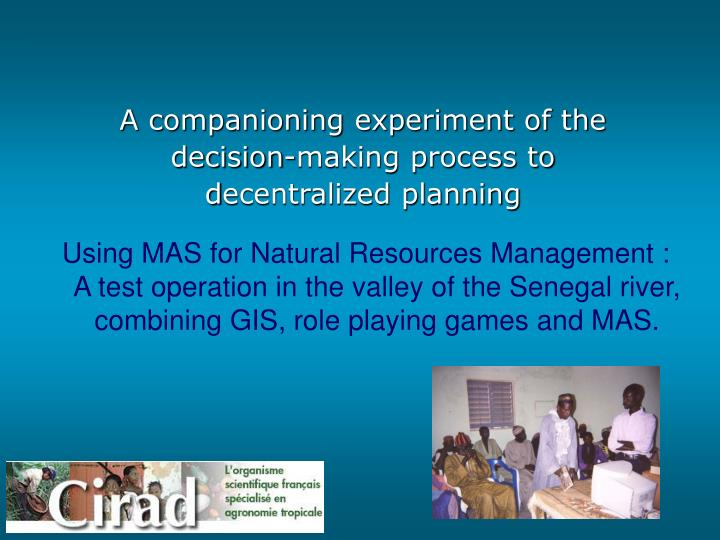 decentralized planning Comparing centralized vs decentralized nursing unit design as a determinant of stress and job satisfaction hospital planning during past decades [6, 22.