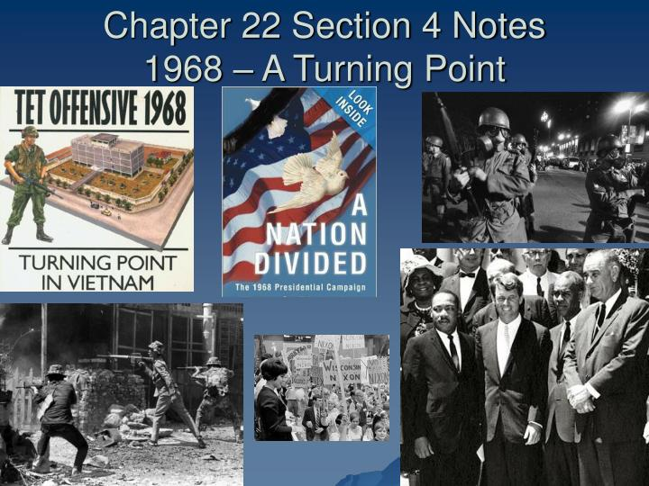 chapter 22 section 4 notes 1968 a turning point n.