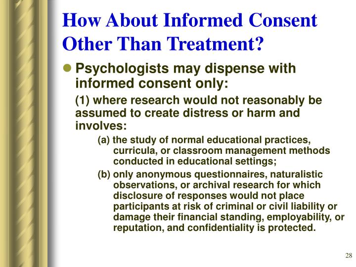 How About Informed Consent Other Than Treatment?