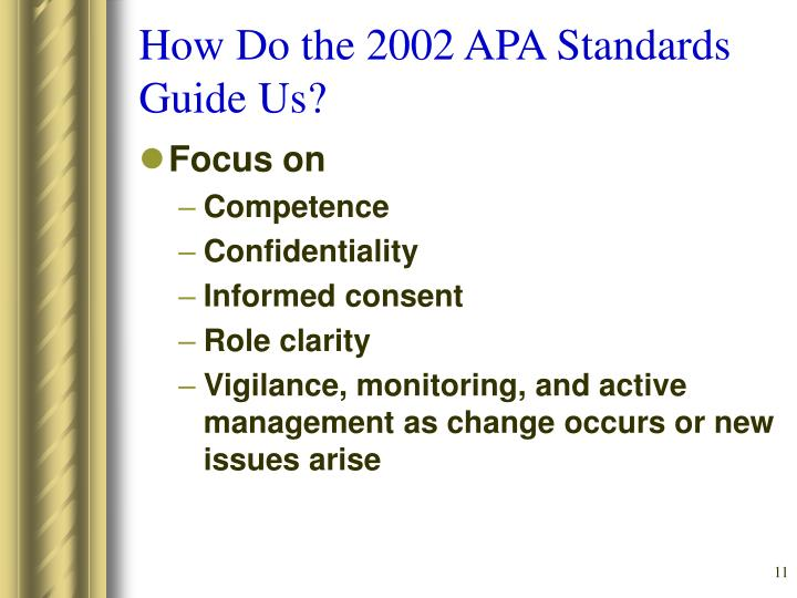 How Do the 2002 APA Standards Guide Us?
