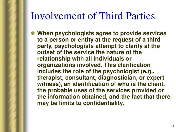 Involvement of Third Parties