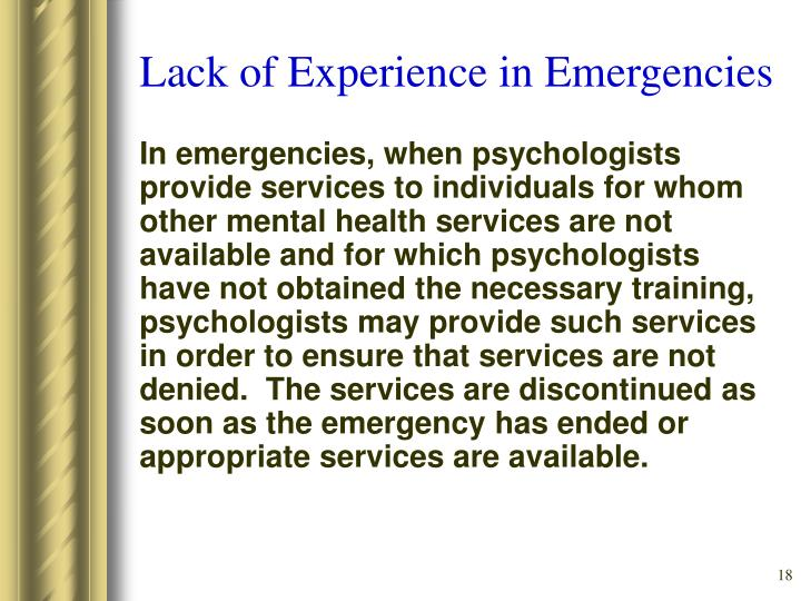 Lack of Experience in Emergencies