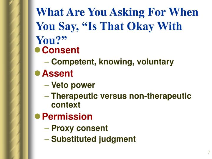"""What Are You Asking For When You Say, """"Is That Okay With You?"""""""