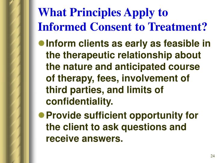 What Principles Apply to Informed Consent to Treatment?