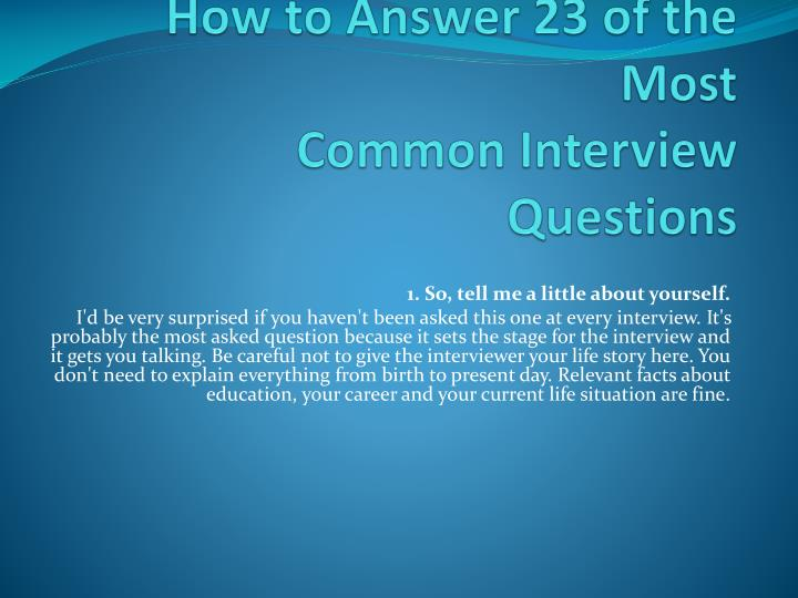how to answer 23 of the most common interview questions n.