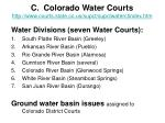 c colorado water courts http www courts state co us supct supctwaterctindex htm
