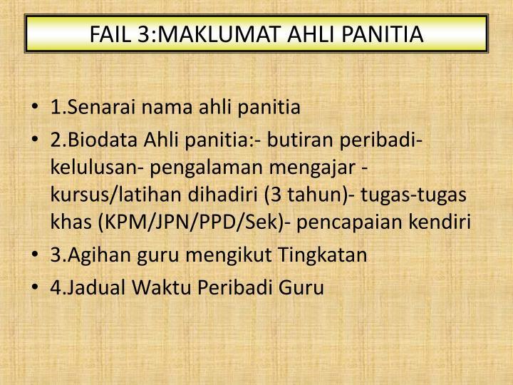 FAIL 3:MAKLUMAT AHLI PANITIA