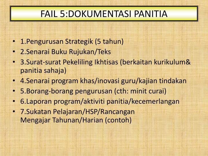 FAIL 5:DOKUMENTASI PANITIA