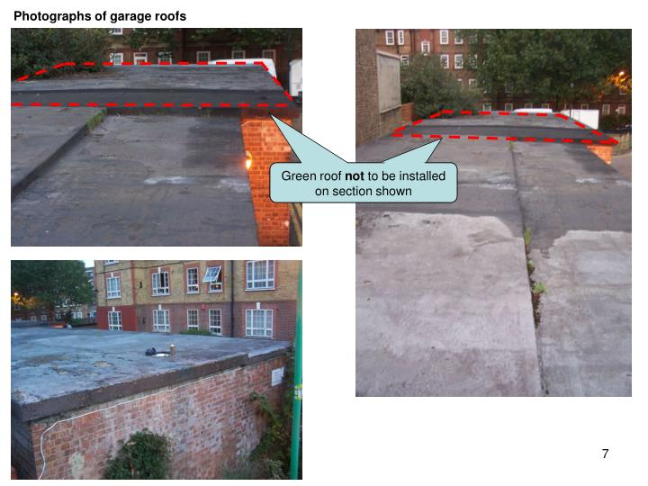 Photographs of garage roofs