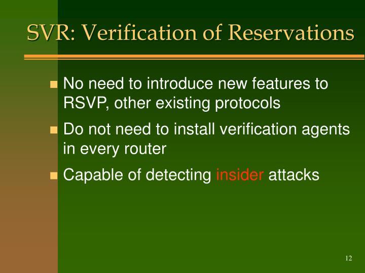 SVR: Verification of Reservations