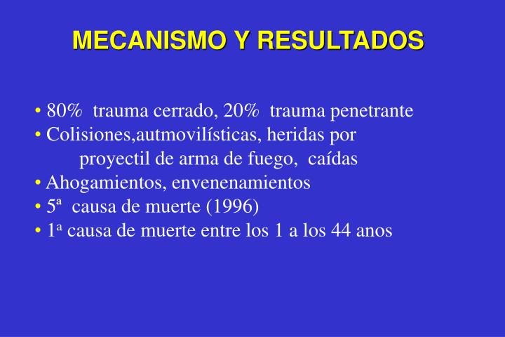 MECANISMO Y RESULTADOS