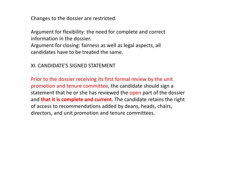 Changes to the dossier are restricted.