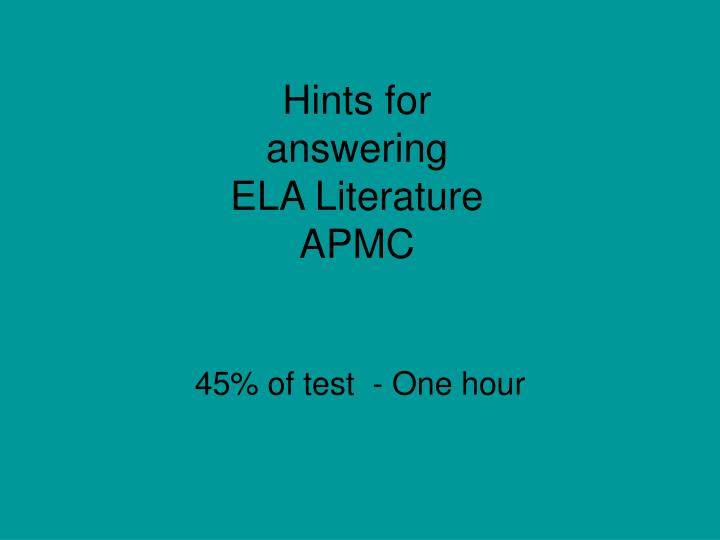 PPT Hints For Answering ELA Literature APMC PowerPoint