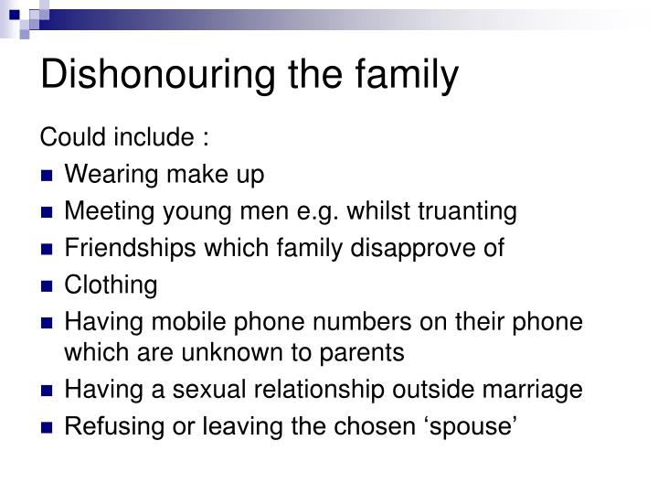 Dishonouring the family