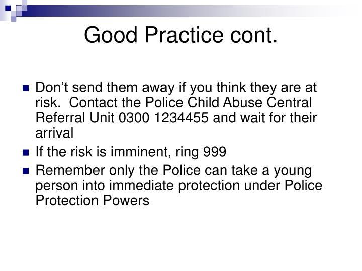 Good Practice cont.